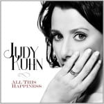 All This Happiness Judy Kuhn