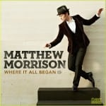 Where It All Began Matthew Morrison