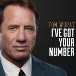 Tom Wopat: I've Got Your Number